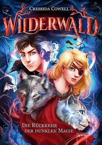 Wilderwald  Die Rückkehr der dunklen Magie