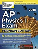 Cracking the AP Physics 1 Exam 2018 (College Test Prep)