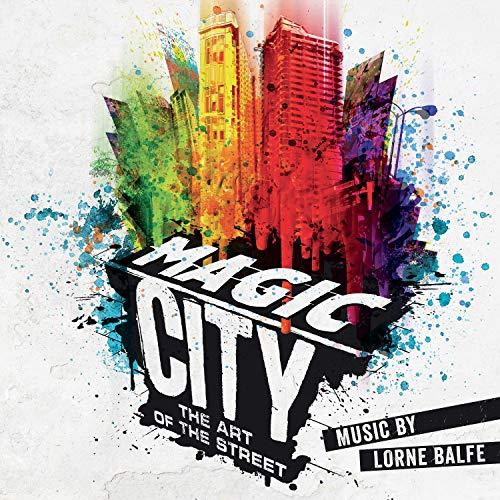 Magic City - The Art of the Street (Art Exhibition Soundtrack) (Soundtrack City Magic)
