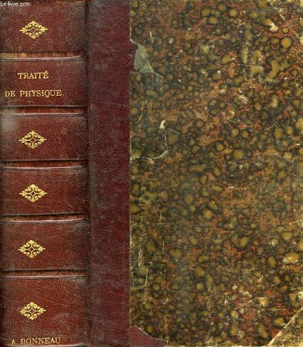 Traite de physique experimentale et appliquee et de meteorologie, suivi d'un recueil de nombreux problemes