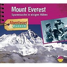 Abenteuer & Wissen: Mount Everest. Spurensuche in eisigen Höhen