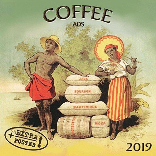 Coffee Ads 2019: Kalender 2019 (Artwork Edition) -