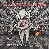 the Suicide Machines: Revolution Spring [Vinyl LP] (Vinyl)