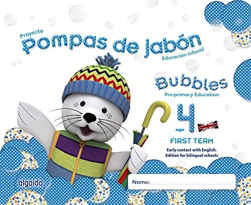 Pompas de jabón. Bubbles age 4. Pre-primary Education. First Term - 9788490670651