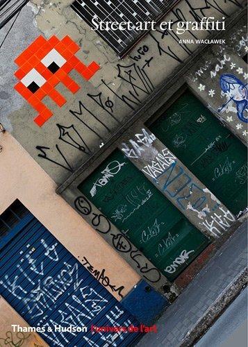 Street art et graffiti by Anna Waclawek par Anna Waclawek