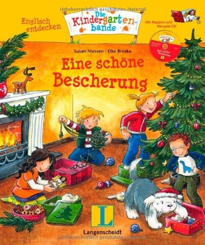 Eine schöne Bescherung - Buch mit Hörspiel-CD: Englisch entdecken - Die Kindergartenbande , Englisch