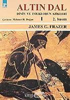 Altın Dal Dinin ve Folklorun Kökleri - 1