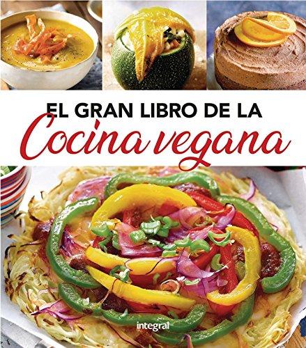 El gran libro de la cocina vegana (ALIMENTACION) (Spanish Edition)
