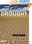 Drought: Past Problems and Future Sce...