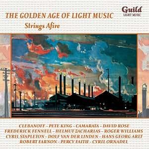 The Golden Age of Light Music: Strings Afire