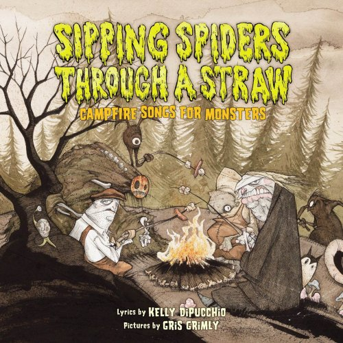 Sipping Spiders Through a Straw: Campfire Songs for Monsters (Für 9 Lieder Halloween)
