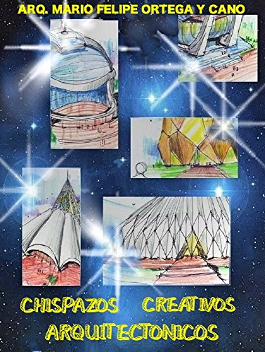 CHISPAZOS CREATIVOS ARQUITECTONICOS