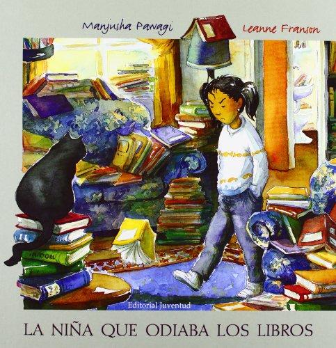 La niña que odiaba los libros (Albumes Ilustrados) por Pawagi-Franson