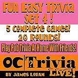 Fun Easy Trivia, Set 4: An OC Trivia LIVE! Game Book