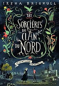 """Afficher """"Les sorcières du clan du nord n° 1<br /> Sortilège de minuit (Le) : les sorcières du clan du nord t1"""""""