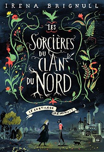 Les sorcières du clan du Nord (1) : Le sotilège de minuit