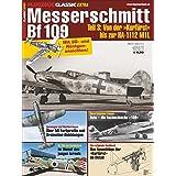 Messerschmitt Bf 109 Teil 3: FLUGZEUG CLASSIC Extra