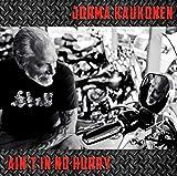 Songtexte von Jorma Kaukonen - Ain't in No Hurry
