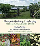 Chesapeake Gardening and Landscaping: The Essential Green Guide (English Edition)