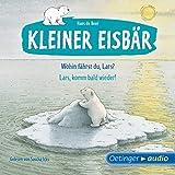 Wohin fährst du, Lars? / Lars, komm bald wieder!: Kleiner Eisbär