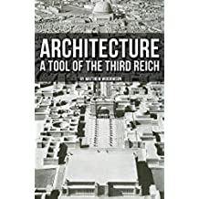 Architecture: A Tool of the Third Reich (English Edition)