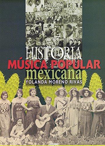 Historia de la Musica Popular Mexicana por Yolanda Moreno Rivas