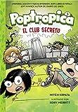 El club secreto (Poptropica 3) (Jóvenes lectores)