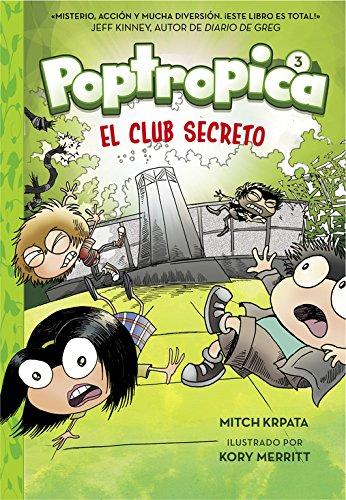 Poptropica 3. El club secreto por Jack Chabert