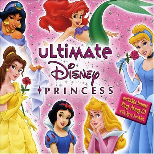 cess by Various Artists (2005-11-01) (Ultimate Disney Princess)