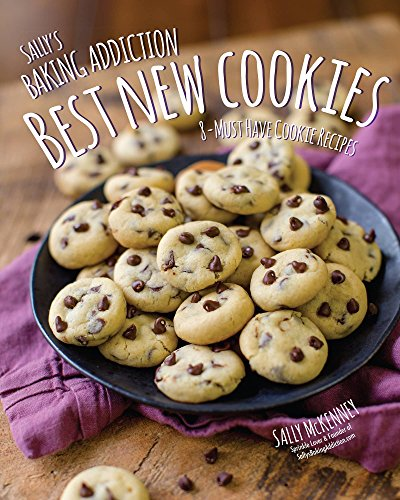 Sally's Baking Addiction Best New Cookies (English Edition) - Baking Sallys