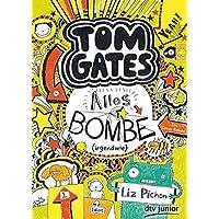 Tom Gates, Bd. 3: Alles Bombe (irgendwie): Ein Comic-Roman