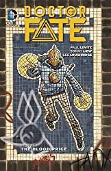 Doctor Fate Vol. 1: The Blood Price by Paul Levitz (2016-03-29)