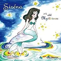 Siréna et la cité mystérieuse par Tania Sabatier