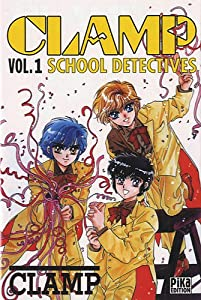 Clamp School Detectives Edition simple Tome 1