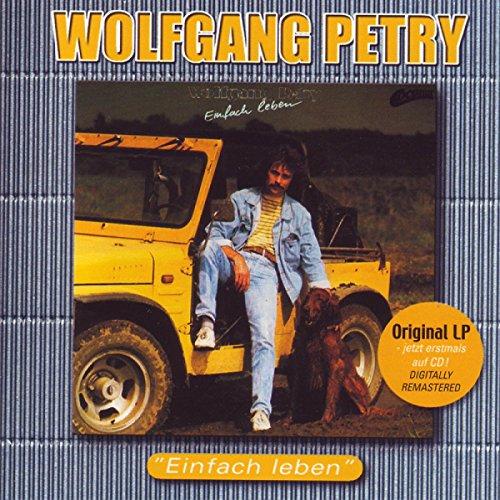 Einfach leben von wolfgang petry bei amazon music for Einfach leben