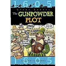 The Gunpowder Plot (Great Events)