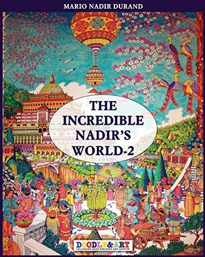 The incredible Nadir's world. Ediz. italiana e inglese: 2 (Doodle&Art) por Nadir Durand