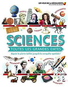 """Afficher """"Sciences toutes les grandes dates"""""""