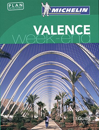 Guide Vert - VALENCE WEEK-END par From MICHELIN
