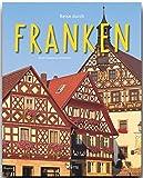 Reise durch FRANKEN - Ein Bildband mit über 200 Bildern - STÜRTZ Verlag - Ulrike Ratay (Autorin)