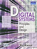 Digital Systems is designed as an essential textbook for students of electronics and communication engineering, electrical engineering, instrumentation engineering, information technology and computer engineering. It provides students with a solid fo...