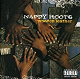 Songtexte von Nappy Roots - Wooden Leather