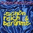 Sch�n,Reich & Ber�hmt