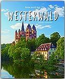 Reise durch den WESTERWALD - Ein Bildband mit über 190 Bildern auf 140 Seiten - STÜRTZ Verlag