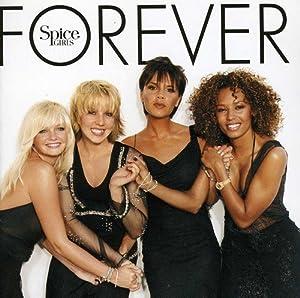 Spice Girls - Forever+