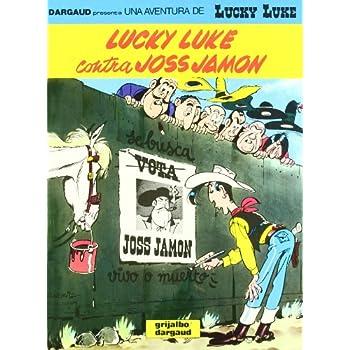 Lucky Luke, tome 11 : Lucky Luke contre Joss Jamon (en espagnol)