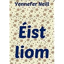 Éist liom (Irish Edition)