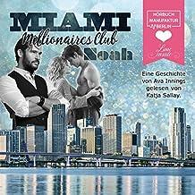 Noah (Millionaires Club 8)