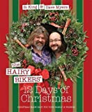 The Hairy Bikers' 12 Days of Christmas: Fabulous Festive Recipes to Feed Your Family and Friends