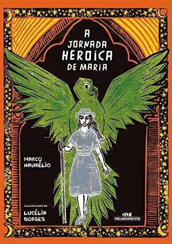 A Jornada Heroica de Maria (Portuguese Edition)
